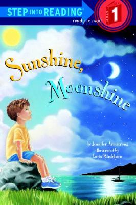 Sunshine, Moonshine By Armstrong, Jennifer/ Washburn, Lucia (ILT)